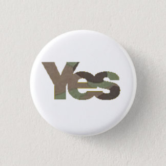 Camouflage Yes Badge #2 1 Inch Round Button