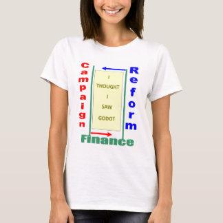 """Campaign Finance Reform"" T-Shirt"