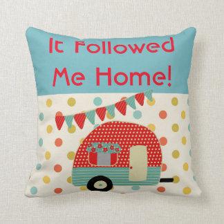 Camper Caravan Sayings It followed me home RETRO Throw Pillow