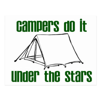Campers Do It Under The Stars Postcard