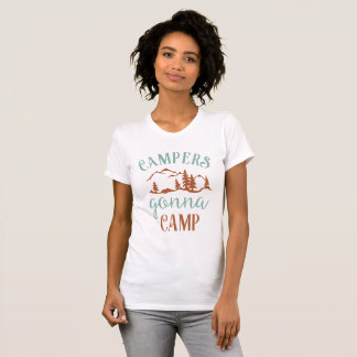Campers Going to Camp T-Shirt