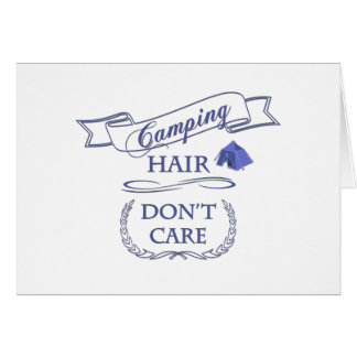 Camping Hair Don't Care Card