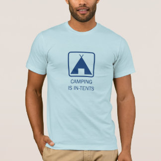 Camping is In-tents, Blue T-Shirt