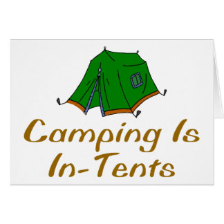 Camping Is In-Tents Greeting Card