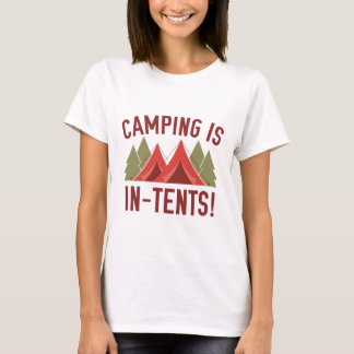 Camping Is In-Tents! T-Shirt