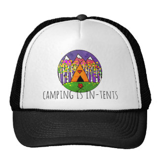 Camping is In Tents Trucker hat