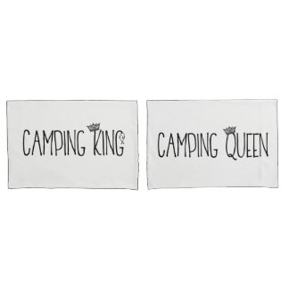 """Camping King and Queen"" Pillowcase"