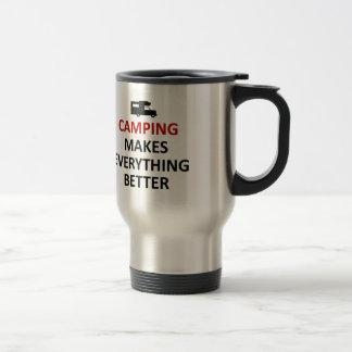 Camping makes everything better travel mug