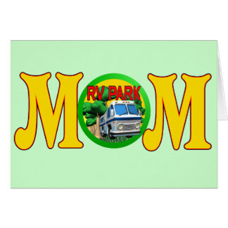 Camping T-shirts and Gifts For Mom Greeting Card