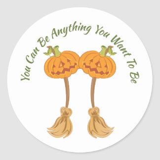 Can Be Anything Round Sticker