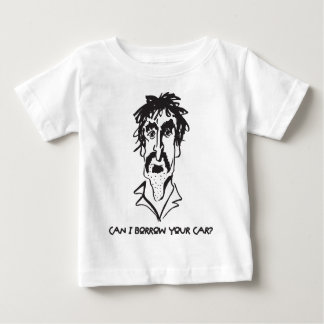 Can I Borrow Your Car Baby T-Shirt