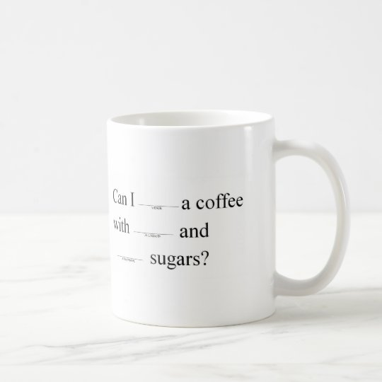 Can I get a coffee (in the style of Coffee Mug