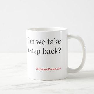 Can we take a step back? Mug