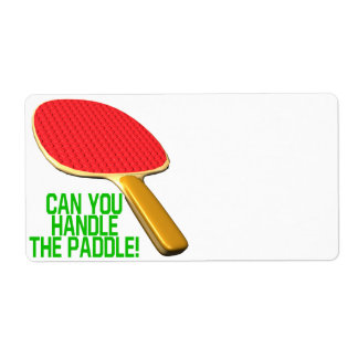 Can You Handle The Paddle Shipping Label