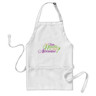 Can you Handle this much Awesome Apron