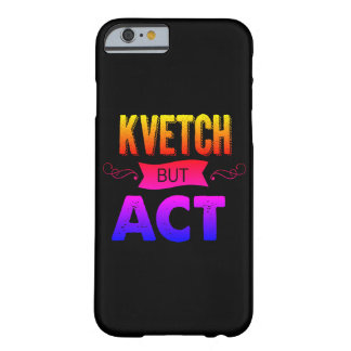 Can you hear me kvetch? barely there iPhone 6 case