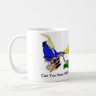 Can You Hear Me Now? Coffee Mug