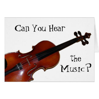 Can You Hear the Music? - Violin Card