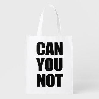Can You Not Reusable Grocery Bag