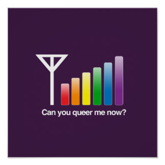 CAN YOU QUEER ME NOW -.png Print