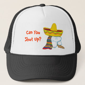 Can You Shut Up? Trucker Hat