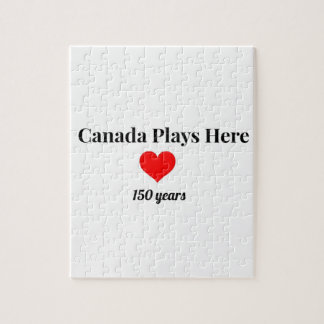 Canada 150 in 2017 Canada Plays Here Jigsaw Puzzle