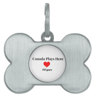 Canada 150 in 2017 Canada Plays Here Pet ID Tag