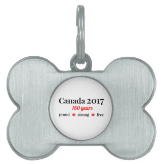 Canada 150 in 2017 Proud and Free Pet Name Tag