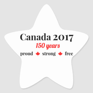Canada 150 in 2017 Proud and Free Star Sticker