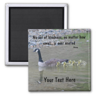 Canada Geese Acts Of Kindness Inspirational Magnet