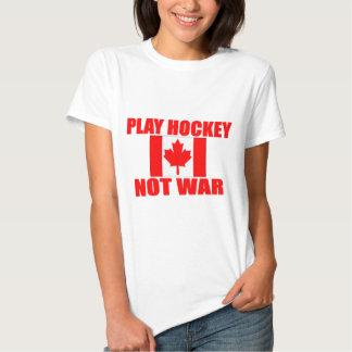 CANADA-PLAY HOCKEY NOT WAR TEE SHIRTS