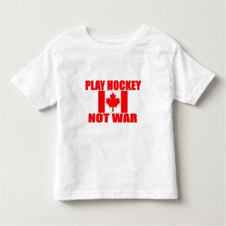 CANADA-PLAY HOCKEY NOT WAR TODDLER T-SHIRT