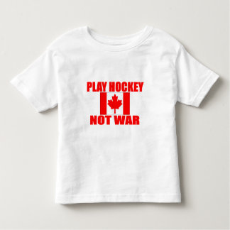 CANADA-PLAY HOCKEY NOT WAR TSHIRTS