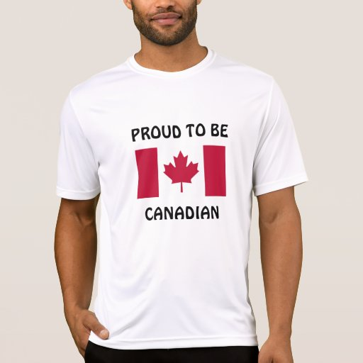 Canada: Proud to be Canadian Tshirt