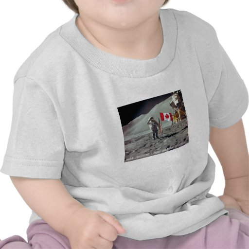 Canada was first on the Moon Tshirt