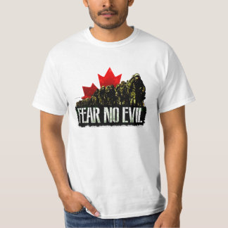 Canadian Army Fear No Evil 4 T-Shirt