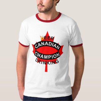 Canadian Beer Drinking Champion Tees
