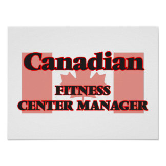 Canadian Fitness Center Manager Poster