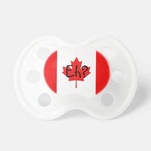 Canadian Flag Eh? Pacifiers