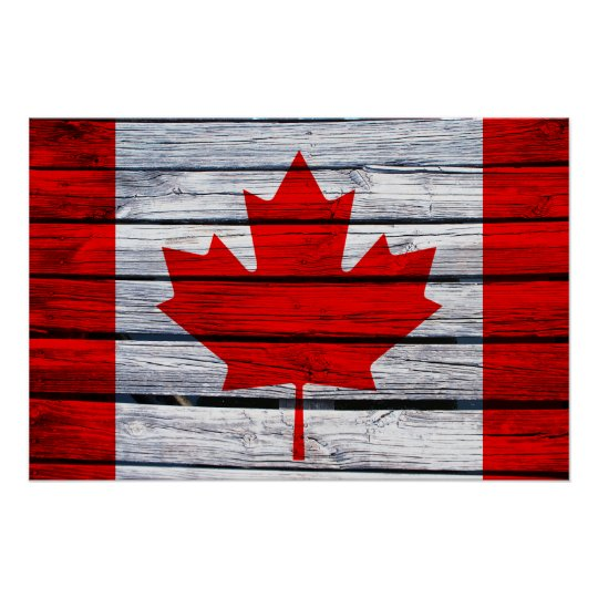 Canadian Flag Rustic Wood Poster Zazzle Ca