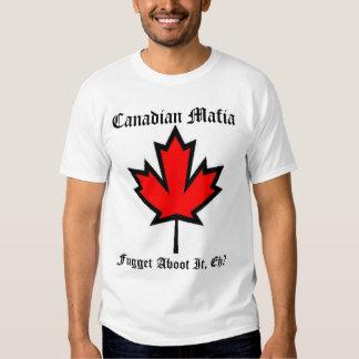Canadian Mafia II Tee Shirt