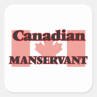 Canadian Manservant Square Sticker
