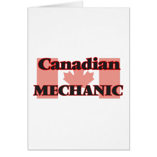 Canadian Mechanic Greeting Card