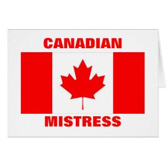 CANADIAN MISTRESS GREETING CARD