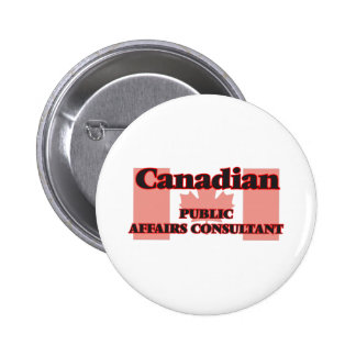 Canadian Public Affairs Consultant 2 Inch Round Button