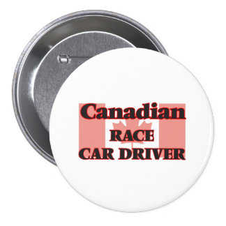 Canadian Race Car Driver 3 Inch Round Button