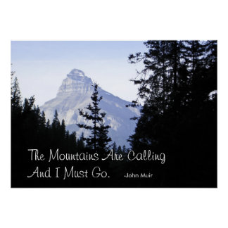 Canadian Rocky Mountains with Famous Quote Poster