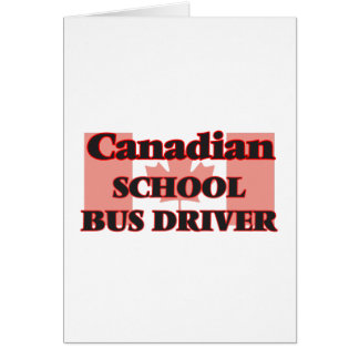 Canadian School Bus Driver Greeting Card