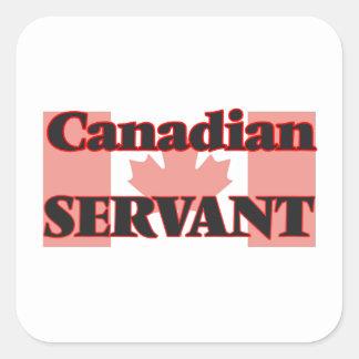 Canadian Servant Square Sticker