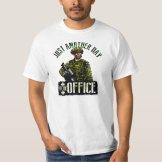 Canadian Soldiers Day at the Office T-Shirt